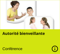 Conference - Autorite bienveillante - Manon Gauthier - Nanny secours