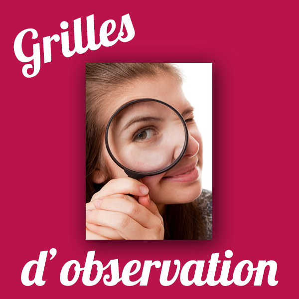 Grilles d'observation