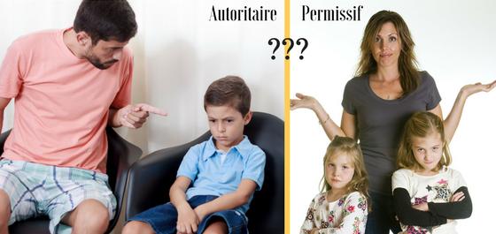 Autoritaire ou permissif