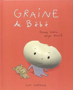 Graine de bébé - Comment on fait les bebes - Nanny secours