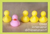 Maximiser ses interventions par des moyens inusités. Osez faire différemment! – Formation (1 jour)
